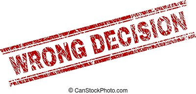 Grunge Textured WRONG DECISION Stamp Seal - WRONG DECISION...