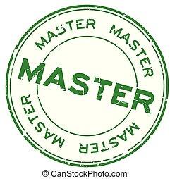 grunge, timbre, mot, caoutchouc, arrière-plan vert, cachet, maître, blanc, rond
