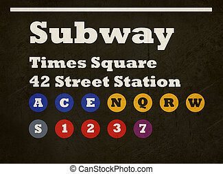 Grunge Times Square subway sign - Grunge New York Times...