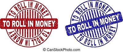Grunge TO ROLL IN MONEY Textured Round Stamp Seals