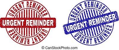 Grunge URGENT REMINDER Scratched Round Stamp Seals