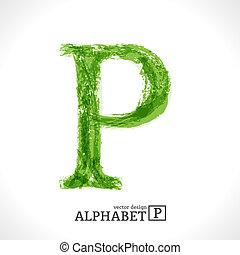 Grunge Vector Letter P - Grunge Vector Letter. Green Eco...