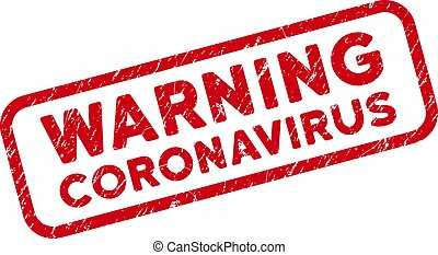 Grunge Warning Coronavirus Stamp with Rounded Rectangle Frame