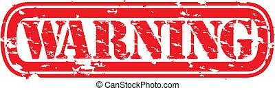 Grunge warning rubber stamp, vector