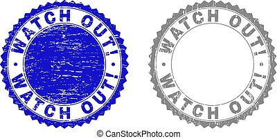 Grunge WATCH OUT! stamp seals isolated on a white background. Rosette seals with grunge texture in blue and grey colors. Vector rubber overlay of WATCH OUT! text inside round rosette.