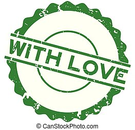 Grunge with love word round rubber seal stamp on white background