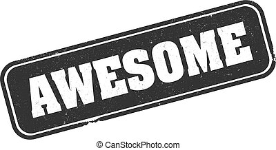 grungy AWESOME rubber stamp print vector illustration