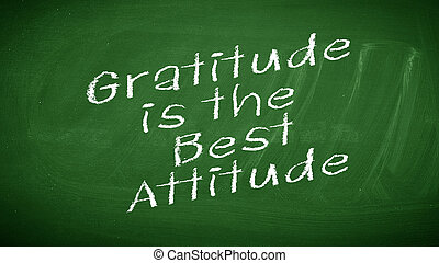 Gratitude is the Best Attitude