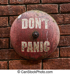 Grungy Dont Panic Bell - Isolated Rustic Vintage Red Alarm...