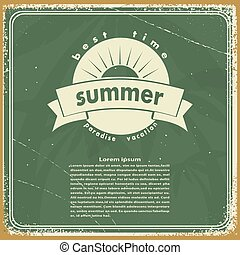 Grungy vintage green background with a sign of summer. Vector illustrator