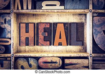 guérir, concept, type, letterpress