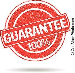 Guarantee 100% grunge seal stamp logo