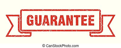 guarantee grunge ribbon. guarantee sign. guarantee banner