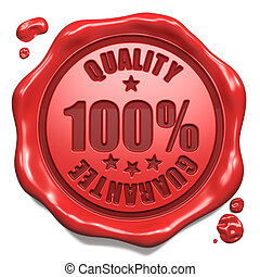 Guarantee of Quality - Stamp on Red Wax Seal. - Guarantee of...
