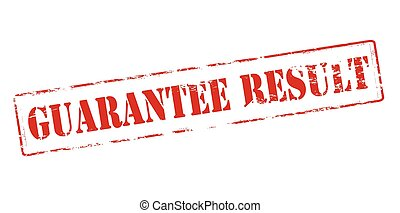 Guarantee result