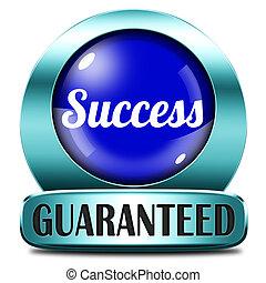 guaranteed, 成功