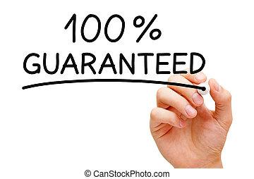 guaranteed, 100 percent percent