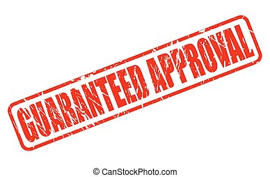 GUARANTEED APPROVAL RED STAMP TEXT ON WHITE