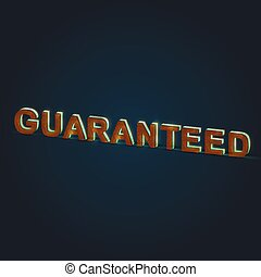 'GUARANTEED' - Realistic illustration of a word made by wood and glowing glass, vector