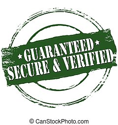 Guaranteed secure and verified