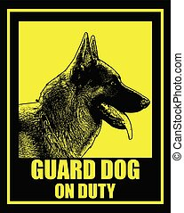 guard dog on duty sign
