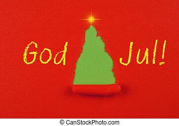 !, Gud,  jul