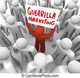Guerrilla Marketing Man Holding Sign Advertising Tactics