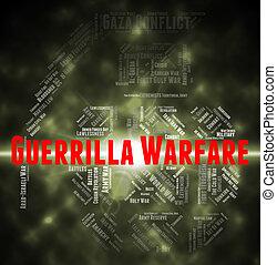 Guerrilla Warfare Represents Resistance Fighter And Clashes...