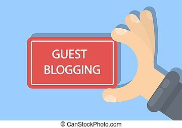 Guest blogging sign. Hand holding red banner.