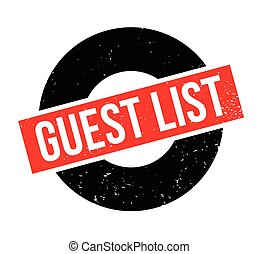 Guest List rubber stamp. Grunge design with dust scratches. ...