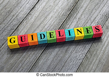 guidelines text on colorful wooden cubes
