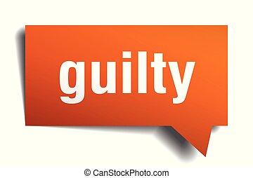 guilty orange 3d speech bubble - guilty orange 3d square...