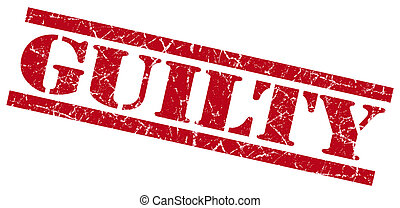 guilty red grungy stamp on white background