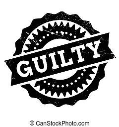 Guilty stamp rubber grunge