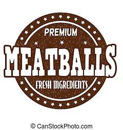 gumi bélyegző, hús labda