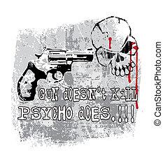 Gun does kill - illustration for shirt printed and poster