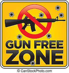 Gun Free Zone Assault Rifle Sign with Bullet Holes - Vector...