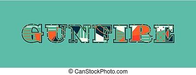 Gunfire Concept Word Art Illustration - The word GUNFIRE ...