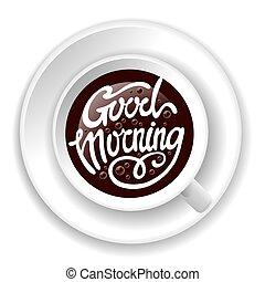 Beschriftung Bohnenkaffee Guten Zwei Morgen Tassen