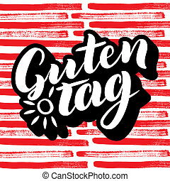 Guten Tag. Word hello, good day in German. Fashionable calligraphy. illustration on colorful background with sun. Hand-drawn lettering.