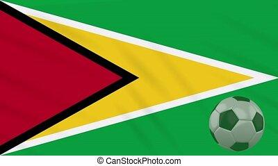 Guyana flag waving and soccer ball rotates, loop