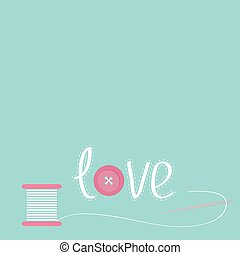 guzik, applique, szpulka, słowo, płaski, miłość, desigh, nitka, igła