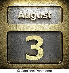gylden, 3, august, tegn