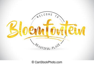 gyllene, ord, bloemfontein, text, välkommen, handskrivet, ...