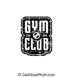 Gym club emblem for t-shirt, sticker and tag
