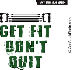 Gym Quote and Saying, good for your t-shirt design