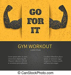 Gym workout poster - Gym workout design template with GO FOR...