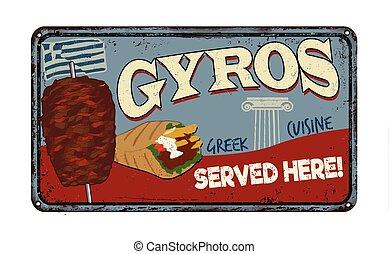 Gyros vintage rusty metal sign