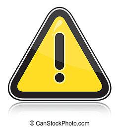 háromszögű, sárga cégtábla, más, veszedelmek, figyelmeztetés