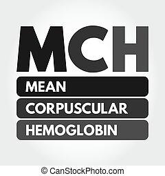 hämoglobin, mittel, mch, akronym, -, corpuscular